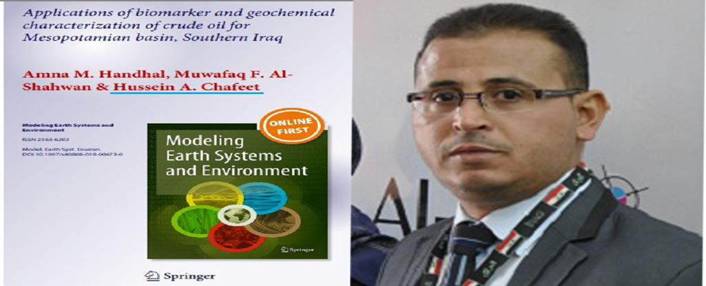 Teacher from the University of Basrah Oil and Gas publishes scientific research about biomarker applications and geochemical properties for crude oil .